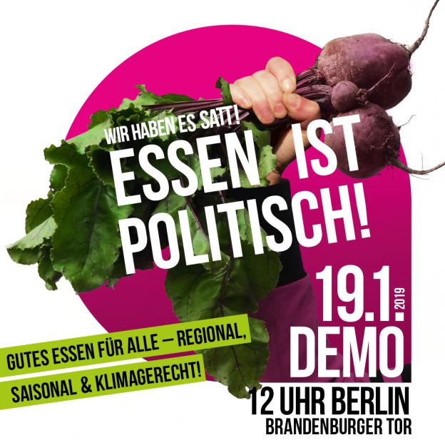 """Plakat von """"Wir haben es satt"""": Faust mit roten Beten, Überschrift: Essen ist politisch!"""